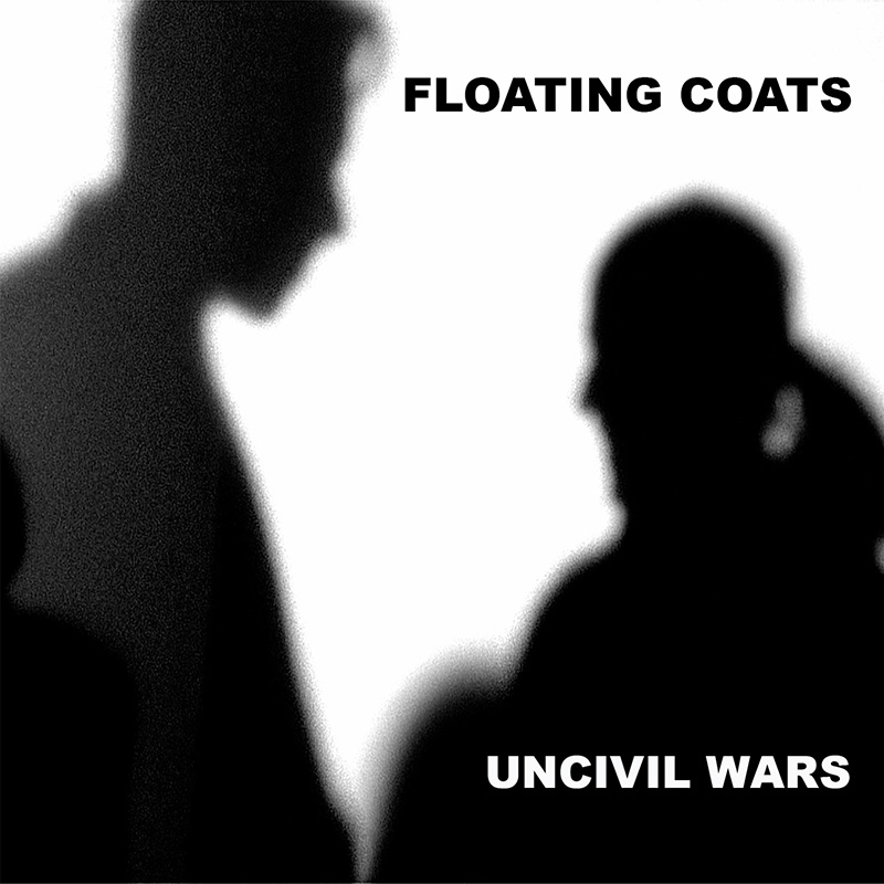 UnCivil Wars / Floating Coats