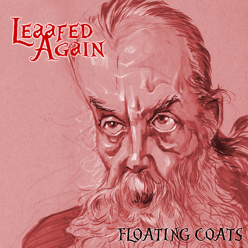 Leaafed Again / Floating Coats