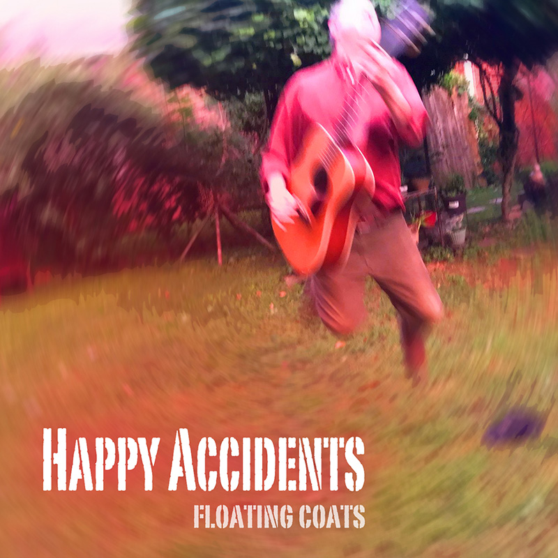 Happy Accidents / Floating Coats — EP