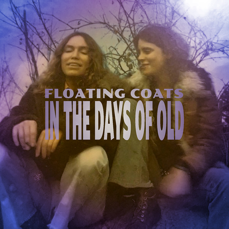 In The Days Of Old / Floating Coats