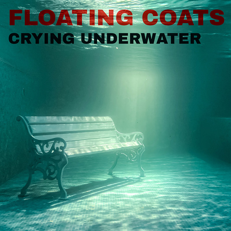 Crying Underwater / Floating Coats