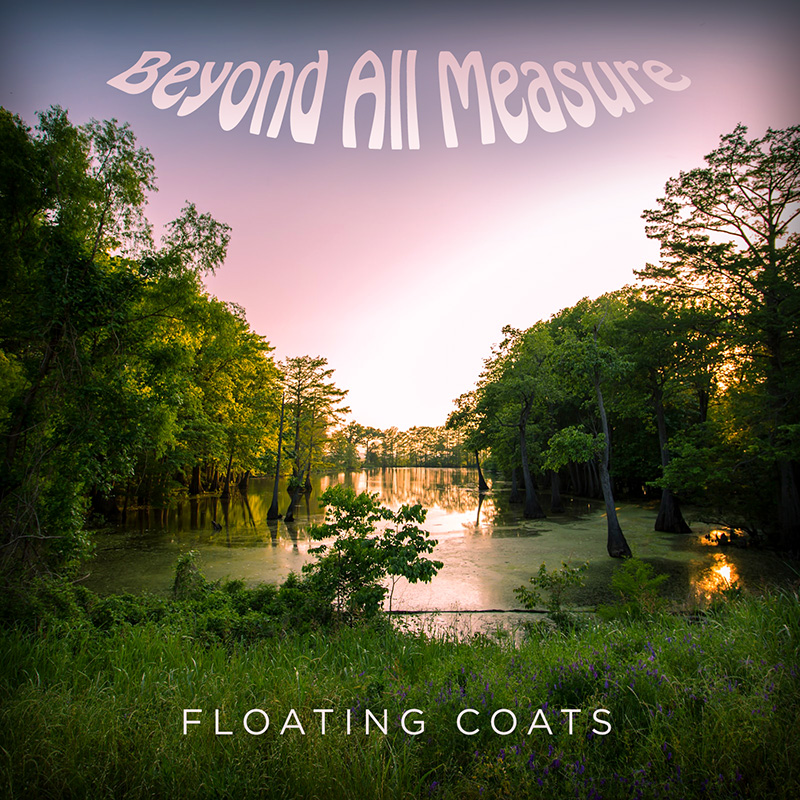 Beyond All Measure / Floating Coats